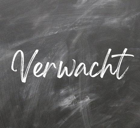 VERWACHT