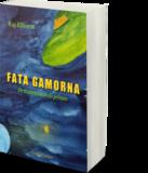 FATA GAMORNA - De thuisreis van de prinses| Kaj Elhorst_