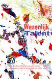 Wezenlijk talent 2016 | Stichting Wezenlijk _