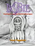 Iksbie Koningin van de eskimodwergen | Clemi Teggelaar_