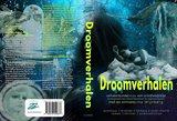 DROOMVERHALEN | Ina Wijnberg en diverse auteurs_