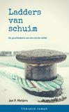 Ladders van schuim | Jan P. Meijers_