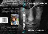 ONDER CONTROLE   Katrien Van Effelterre_