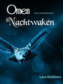 Omen & Nachtwaken| Lara Klabbers