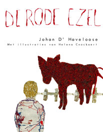 De rode ezel | Johan D' Haveloose met illustraties van Helena Cnockaert