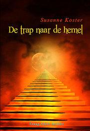 De trap naar de hemel | Susanne Koster