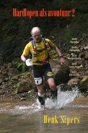 Hardlopen als avontuur 2 | Henk Sipers