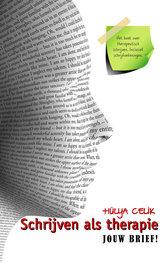 Schrijven als therapie | Jouw brief! | Hülya Celik