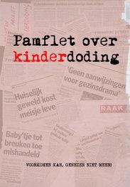 Pamflet over kinderdoding | Voorkomen kan, genezen niet meer! | Th. Heyman