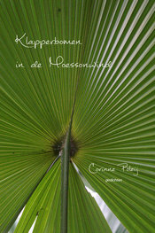Klapperbomen in de Moessonwind | Corinne Poleij
