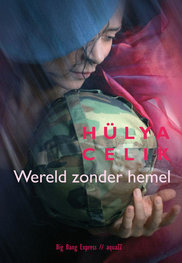 Wereld zonder hemel | Hülya Celik