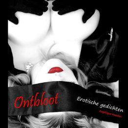 Ontbloot - Erotische gedichten | Angélique Kersten