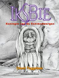 Iksbie Koningin van de eskimodwergen | Clemi Teggelaar