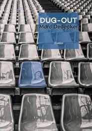 DUG-OUT   Marc Dedecker