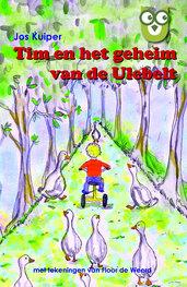 Tim en het geheim van de Ulebelt | Jos Kuiper