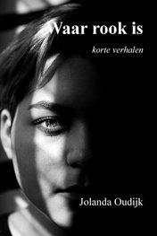 Waar rook is | Jolanda Oudijk