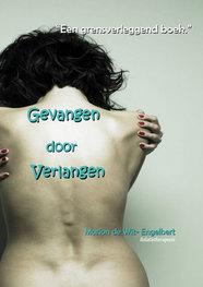 Marion de Wit - Engelbert | Gevangen door Verlangen
