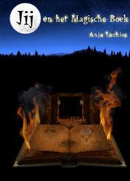 Jij en het magische boek | Anja Luchies