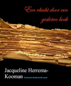 Jacqueline Herrema - Kooman | Een vlucht door een gesloten boek