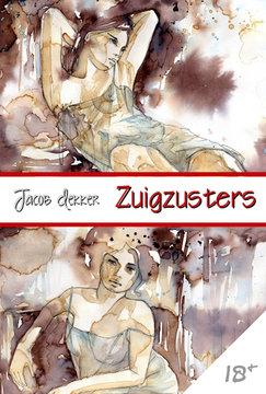 Zuigzusters (18+) | Jacob Dekker