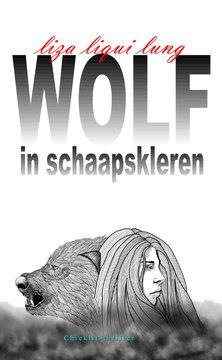 Wolf in schaapskleren | Liza Liqui Lung