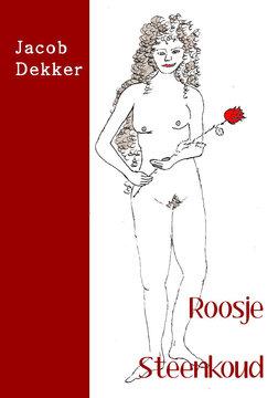Roosje Steenkoud | Jacob Dekker