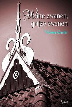 Witte zwanen, grijze zwanen | Viviane Gerits