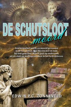 De Schutsloot moord | Edwin P. C. Zonneveld