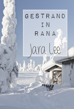Gestrand in Rana | Jara Lee
