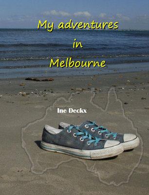 Ine Deckx    My adventures in Melbourne