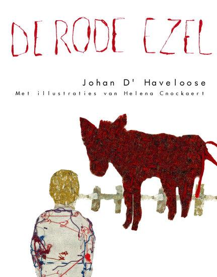 De Rode Ezel Johan D Haveloose Met Illustraties Van