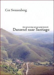 Cor Swanenberg| Dansend naar Santiago