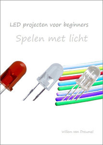 Spelen met LED   ir. W. van Dreumel
