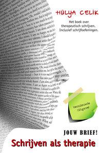 Schrijven als therapie 2020 | JOUW BRIEF! | Hülya Celik / Stichting Wezenlijk