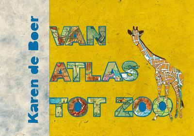 van Atlas tot Zoo | Karen de Boer