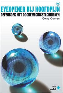 Eyeopener bij hoofdpijn + CD | Corry Oomen