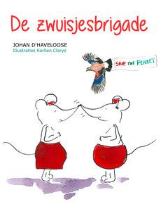 DE ZWUISJESBRIGADE | Johan D'Haveloose