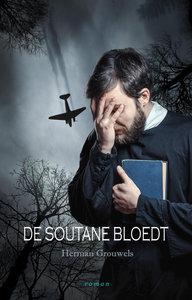DE SOUTANE BLOEDT | Herman Grouwels