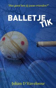 BALLETJE TIK | Johan D'Haveloose