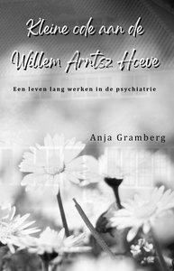 Kleine ode aan de Willem Arntsz Hoeve   Anja Gramberg