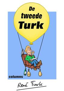 De tweede Turk | René Turk