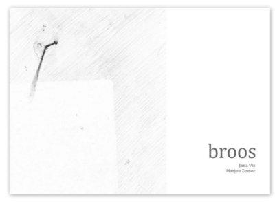 broos | Jana Vis & Marjon Zomer