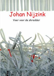 Voer voor de Shredder | Johan Nijzink