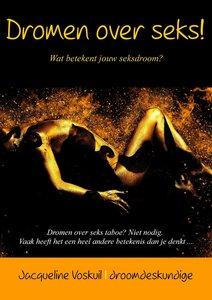 Dromen over seks! | Jacqueline Voskuil