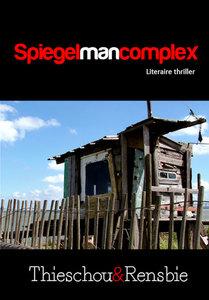Spiegelmancomplex | Thieschou & Rensbie