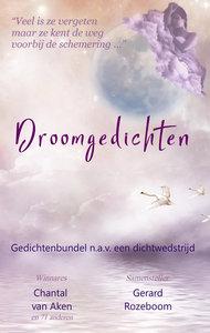 Droomgedichten | diverse auteurs | Gerard Rozeboom | Chantal van Aken