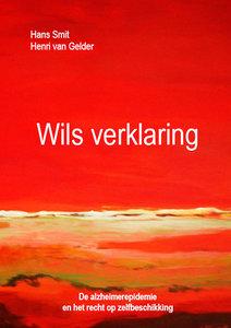 Wils verklaring | Hans Smit & Henri van Gelder
