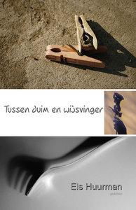 Tussen duim en wijsvinger | Els Huurman