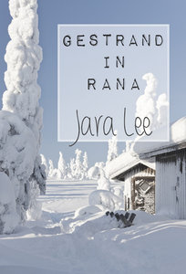 Gestrand in Rana | Jara Lee