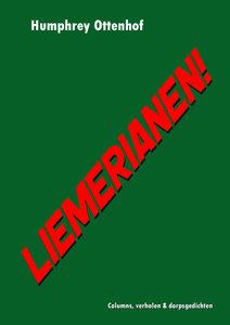 LIEMERIANEN! | Humphrey Ottenhof